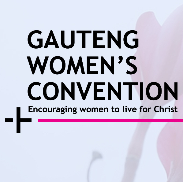 Womans Ministry Gauteng Womens Convention