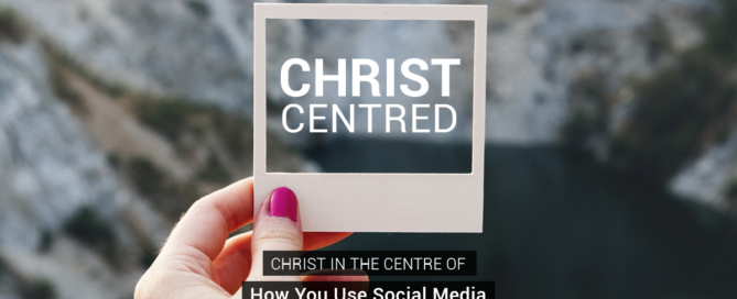 Christ in the Center of How You Use Social Media