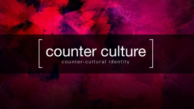 Counter Culture Week 3