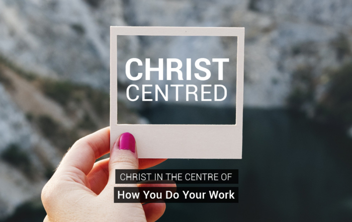 Christ in the Centre of how you do work