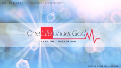 One Life Under God - The Faithfulness of God