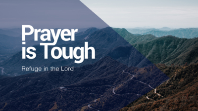 Prayer is Tough