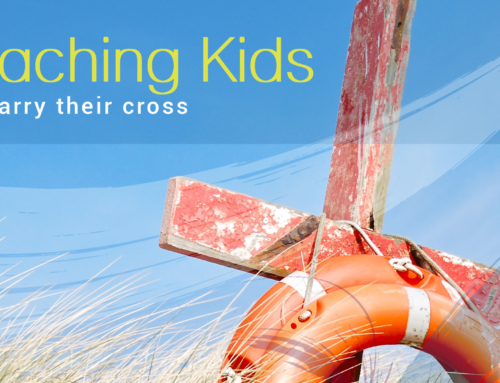 Teaching Kids to Carry Their Cross
