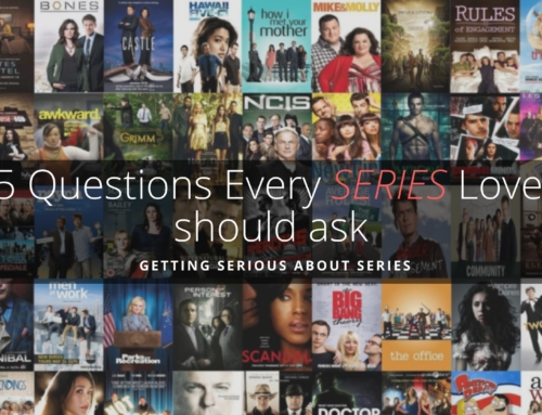 5 Questions every series lover should ask