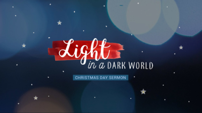 Christ Church Midrand Christmas Sermon Light in a Dark World Martin Morrison