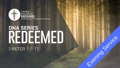 DNA Redeemed Evening Service - Redeemed
