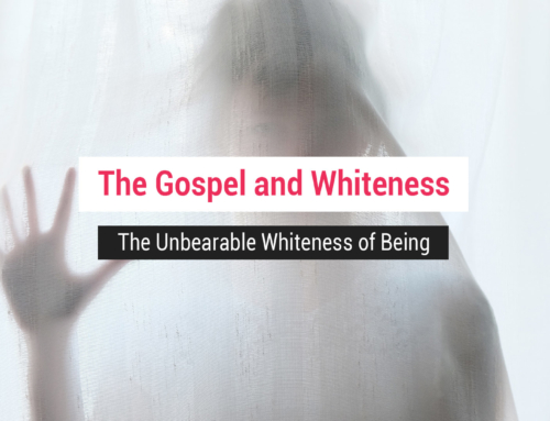 The Gospel and Whiteness