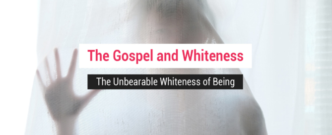 The Gospel and Whiteness - Man behind a veil