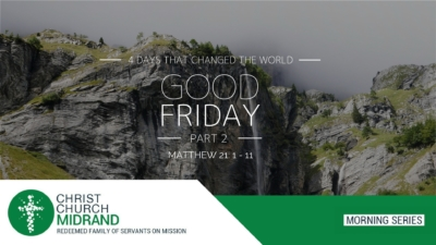4 Days That Changed The World - Good Friday - Website - Final