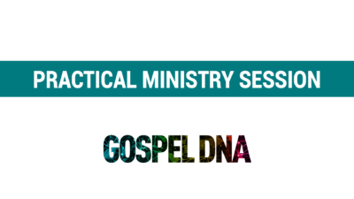 Gospel DNA Practical Ministry