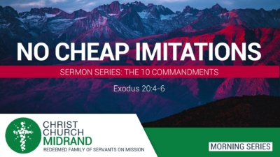 Morning Service Series - No Cheap Imitations