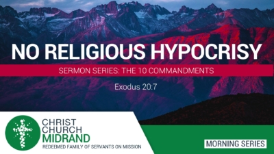 10 Commandments Part 4 – No Religious Hypocrisy - Roydon Frost
