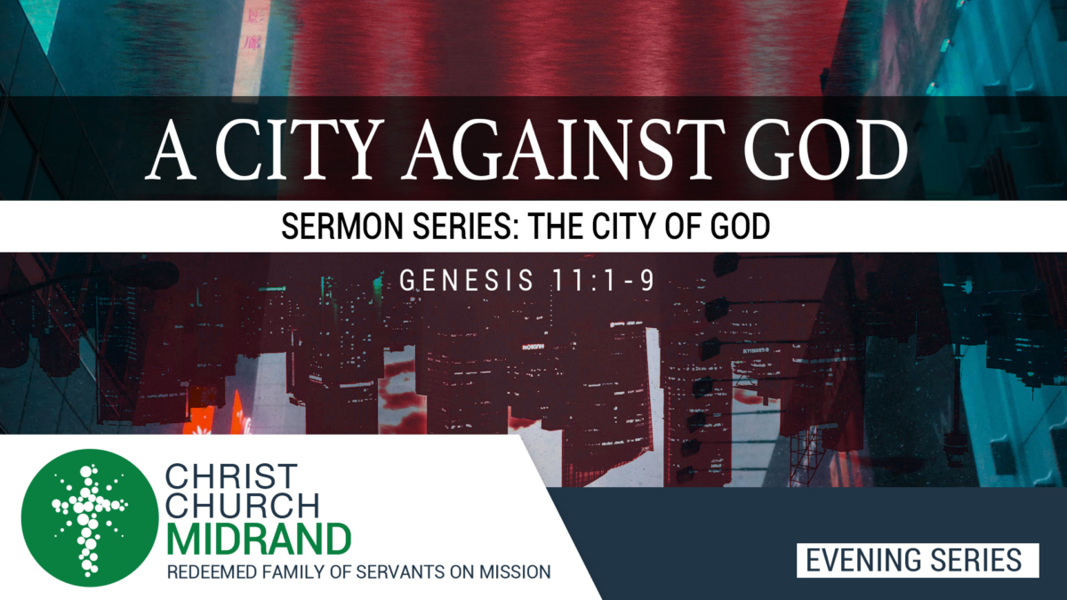 Even Service Series - City of God - A city Against God
