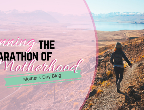 Running The Marathon Of Motherhood