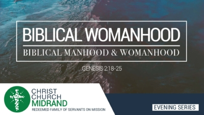 iblical-Manhood-&-Womanhood---Sermon-Series-O1-24-June