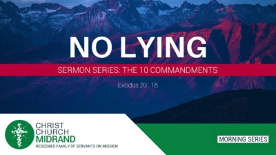 The 10 Commandments Part 12 - No Lying - Martin Morrison