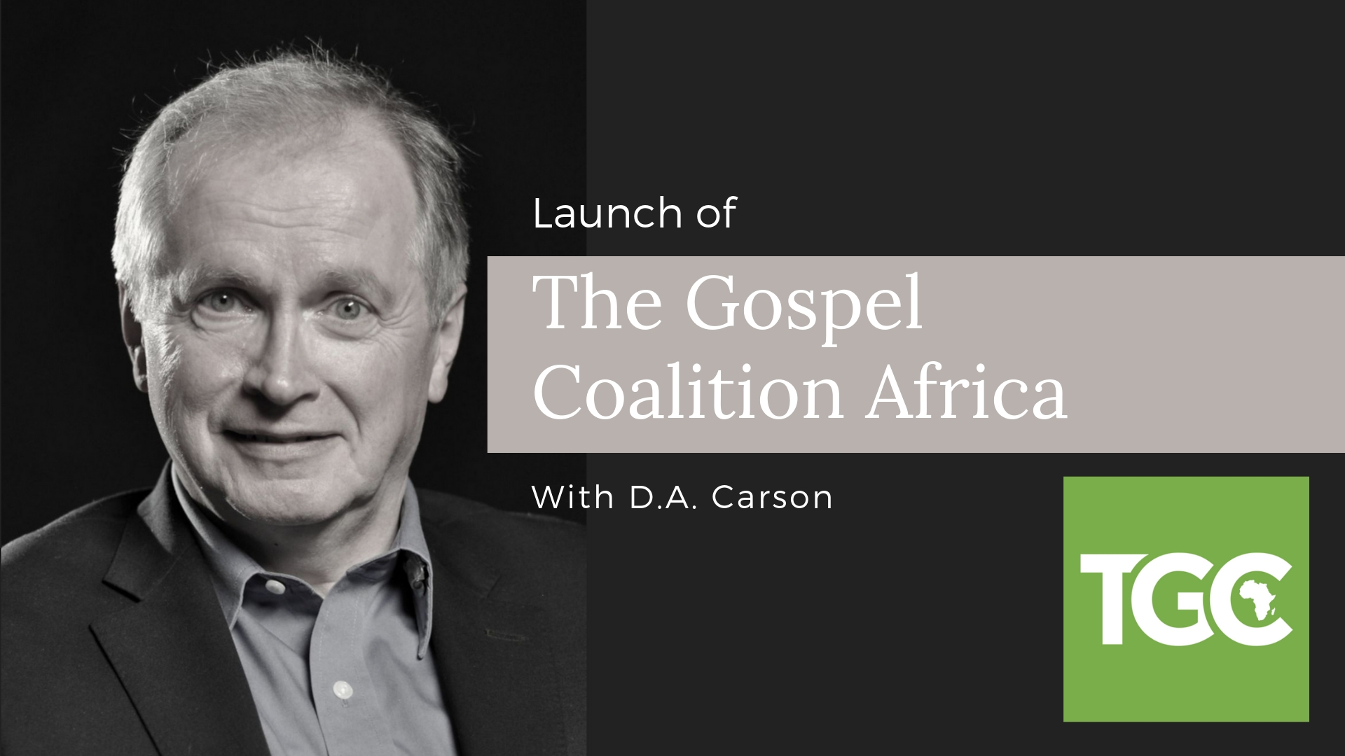 Launch of the Gospel Coalition