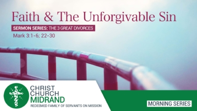 Morning Service - Faith and the Unforgivable Sin