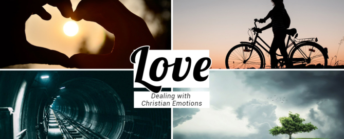 Dealing with Christian Emotions, Love