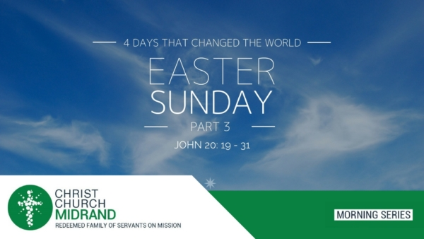 our Days That Changed The World - Easter Sunday - Website Final