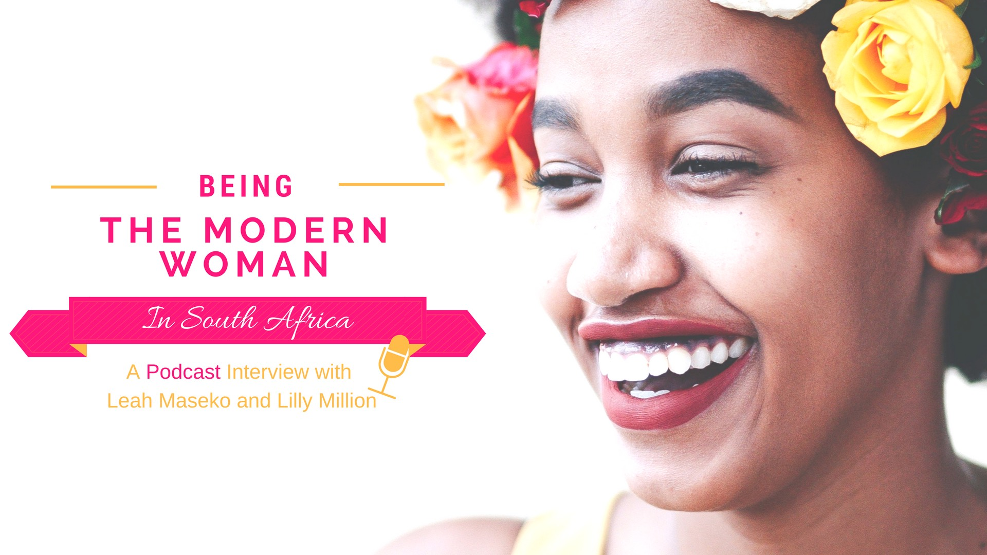 Being a Modern Woman in South Africa