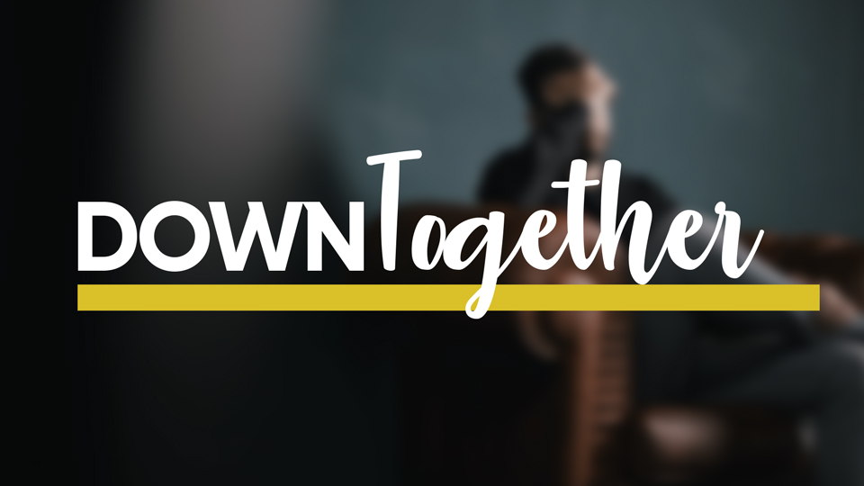 Down Together Main Image