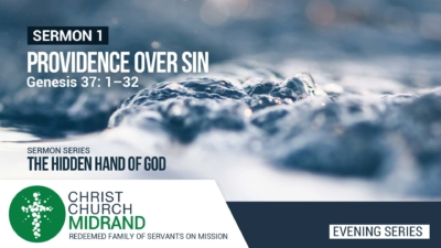 The Hidden Hand of God Part 1 – Providence Over Sin – Roydon Frost