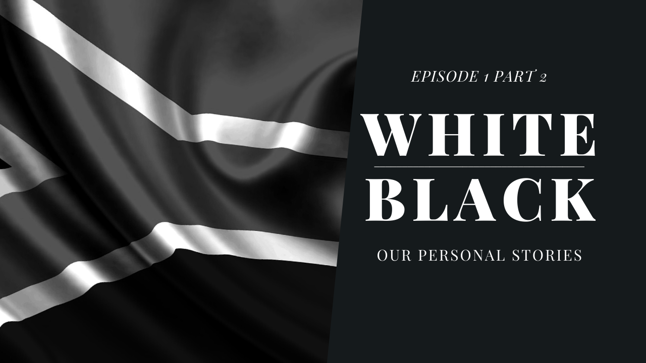 Black/White Our Personal Stories Feature Image PART 2