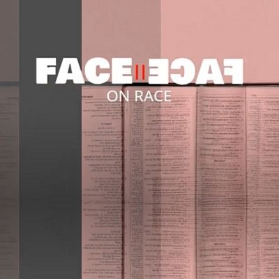 Face to face on race
