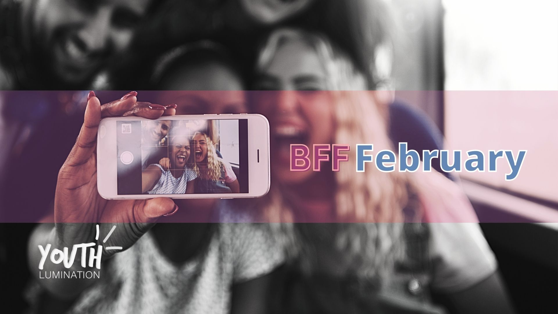 BFF February Feature image of friends taking a selfie